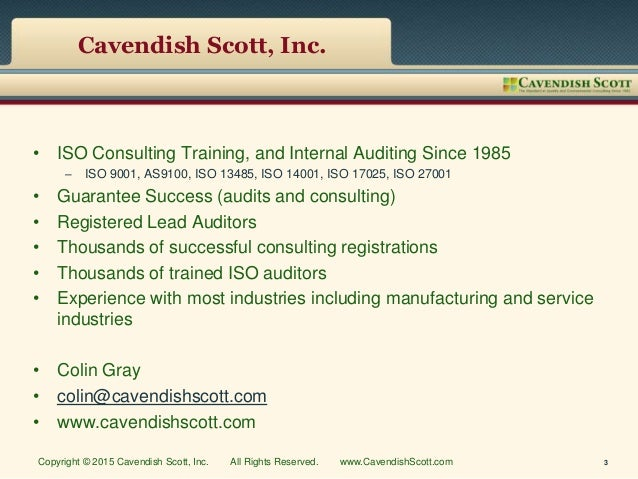 Cavendish Scott, Inc. • ISO Consulting Training, and Internal Auditing Since 1985 – ISO 9001, AS9100, ISO 13485, ISO 14001...