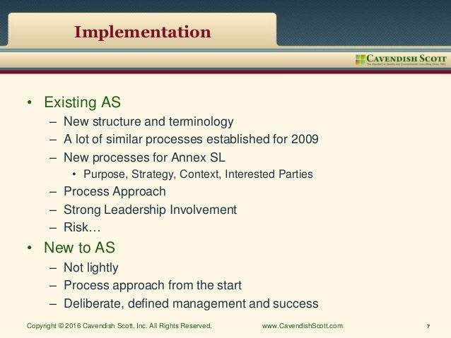 Implementation • Existing AS – New structure and terminology – A lot of similar processes established for 2009 – New proce...