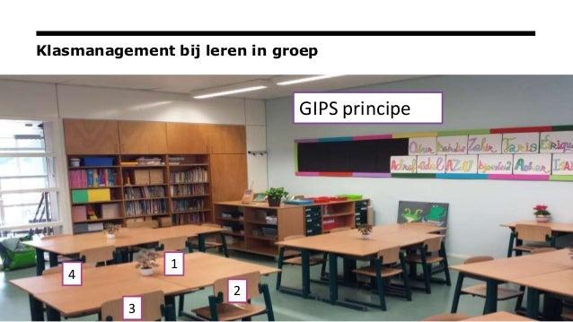 Klasmanagement bij leren in groep GIPS principe 1 2 3 4