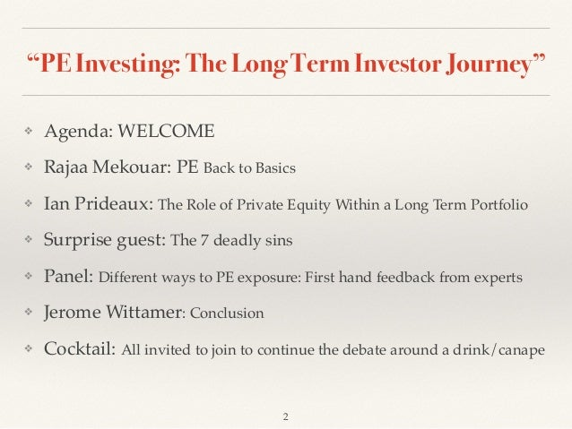 """Fuchs & Associes - LPEA: """"Private Equity, the Long Term Investor Journey"""" Slide 2"""