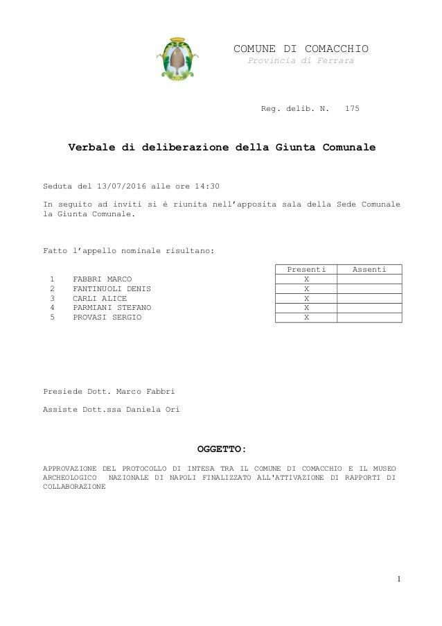 COMUNE DI COMACCHIO Provincia di Ferrara Reg. delib. N. 175 Verbale di deliberazione della Giunta Comunale Seduta del 13/0...