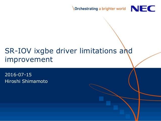 SR-IOV ixgbe Driver Limitations and Improvement