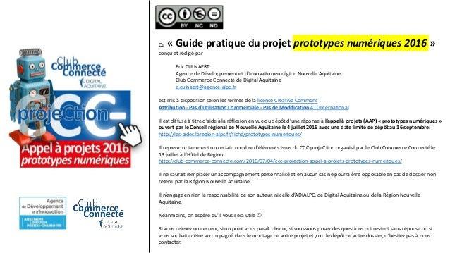 Ce « Guide pratique du projet prototypes numériques 2016 » conçu et rédigé par Eric CULNAERT Agence de Développement et d'...