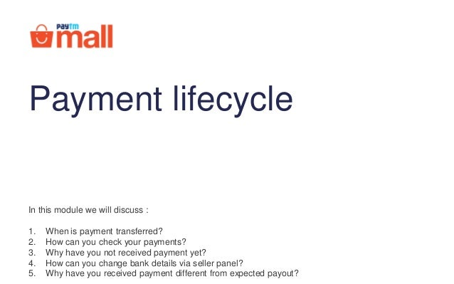 In this module we will discuss : 1. When is payment transferred? 2. How can you check your payments? 3. Why have you not r...