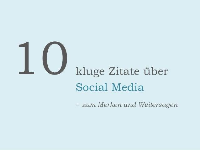 10kluge Zitate über Social Media – zum Merken und Weitersagen