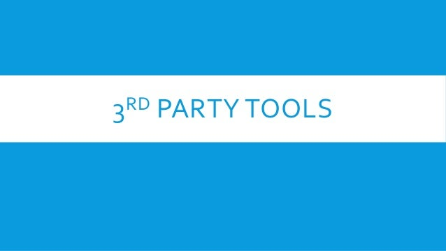 3RD PARTY TOOLS