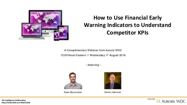 The Intelligence Collaborative http://IntelCollab.com #IntelCollab Powered by How to Use Financial Early Warning Indicator...