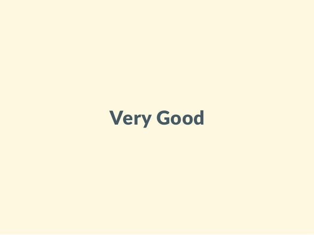 Very Good