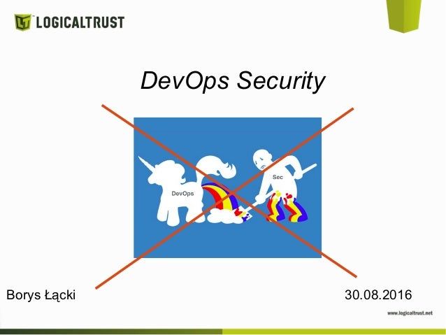 DevOps Security Borys Łącki 30.08.2016