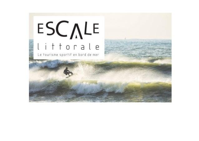 + de 600.000 adeptes de sports de glisse en bord de mer Environ 5.000 euros de matériel dans leur garage Une pratique outd...