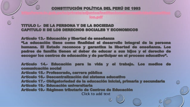 CONSTITUCIÓN POLÍTICA DEL PERÚ DE 1993 http://www.tc.gob.pe/tc/private/adjuntos/institucional/normatividad/constituc ion.p...