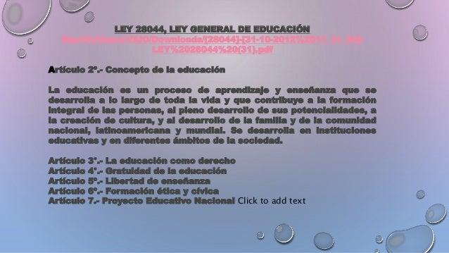 LEY 28044, LEY GENERAL DE EDUCACIÓN file:///C:/Users/VAIO/Downloads/[28044]-[31-10-2012%2011_31_34]- LEY%2028044%20(31).pd...