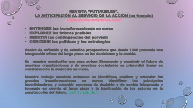 """REVISTA """"FUTURIBLES"""". LA ANTICIPACIÓN AL SERVICIO DE LA ACCIÓN (en francés) https://www.futuribles.com/ • ENTENDER las tra..."""