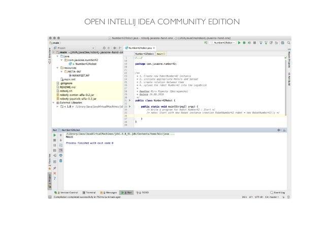 OPEN INTELLIJ IDEA COMMUNITY EDITION