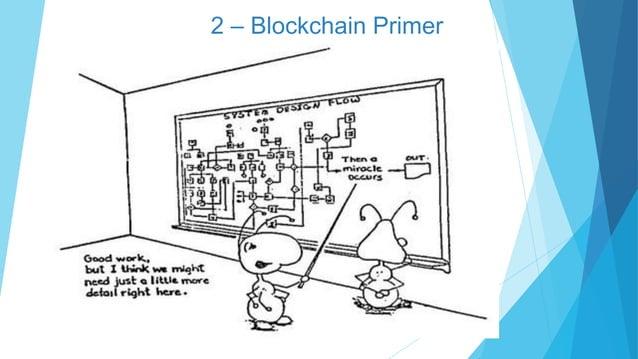 2 – Blockchain Primer