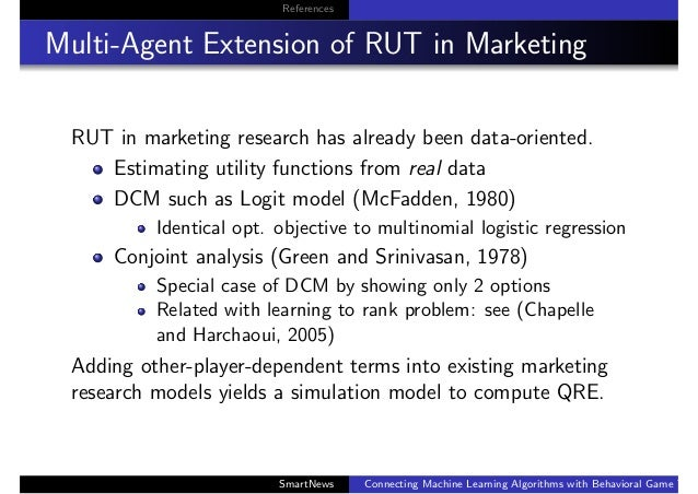 References Multi-Agent Extension of RUT in Marketing RUT in marketing research has already been data-oriented. Estimating ...