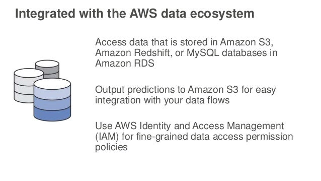 Integrated with the AWS data ecosystem Access data that is stored in Amazon S3, Amazon Redshift, or MySQL databases in Ama...