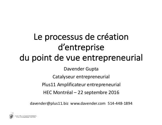 Leprocessus decréation d'entreprise dupointdevue entrepreneurial Davender Gupta Catalyseur entrepreneurial Plus11Amp...