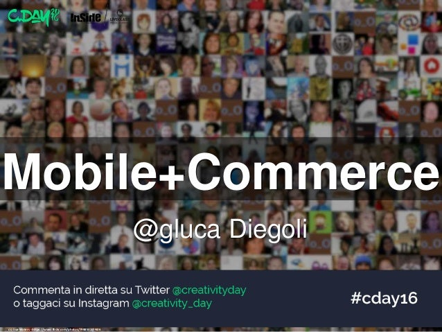 Mobile+Commerce cc: Sue Waters - https://www.flickr.com/photos/7988532@N06 @gluca Diegoli