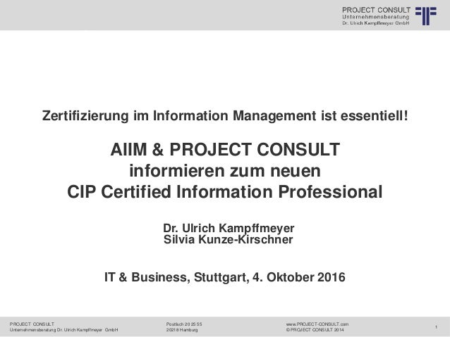PROJECT CONSULT Unternehmensberatung Dr. Ulrich Kampffmeyer GmbH www.PROJECT-CONSULT.com © PROJECT CONSULT 2014 Postfach 2...
