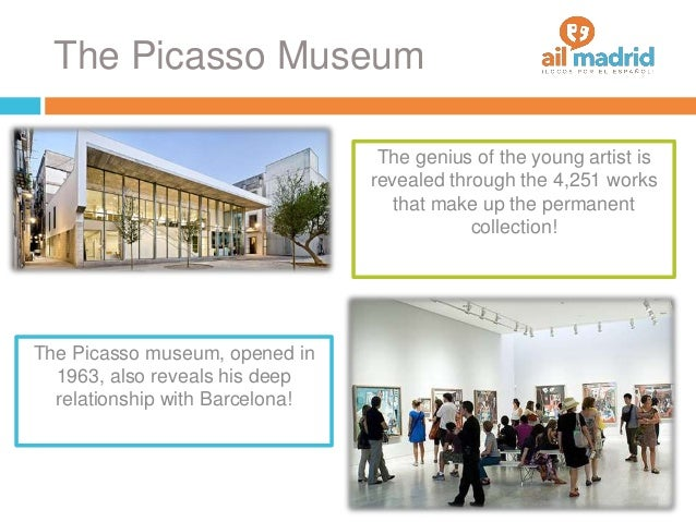 The Picasso Museum The Picasso museum, opened in 1963, also reveals his deep relationship with Barcelona! The genius of th...