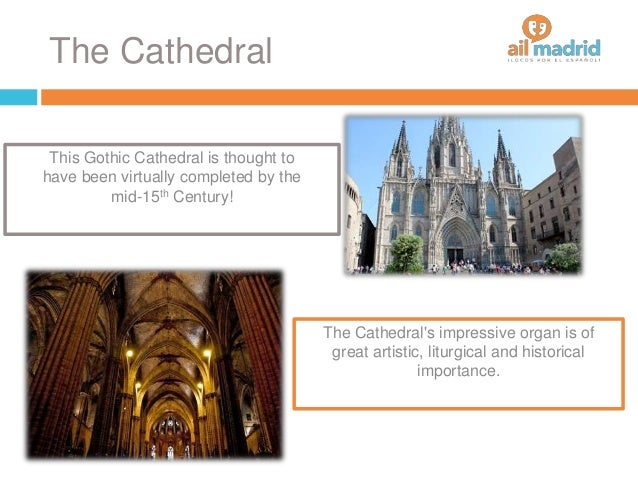 The Cathedral This Gothic Cathedral is thought to have been virtually completed by the mid-15th Century! The Cathedral's i...