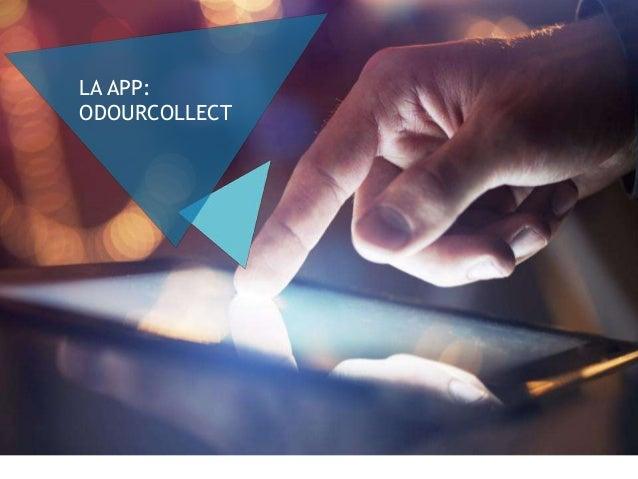 ¡HUELE Y COMPARTE! 6 • App en desarrollo. • Versión beta lanzada el 30/09/2016, ya disponible vía web (http://modulos.iber...