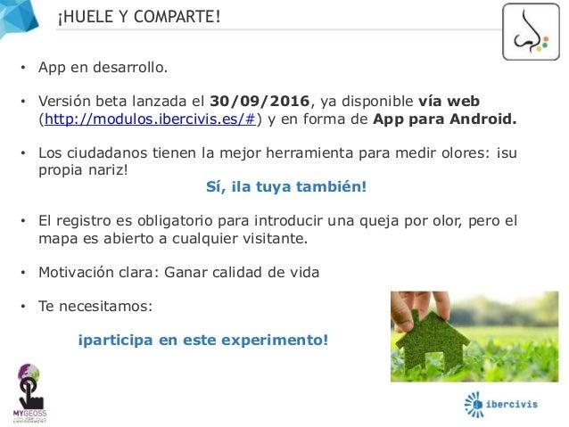 ¡HUELE Y COMPARTE! 7 Metodología basada en VDI 3940 (futura CEN 16841)