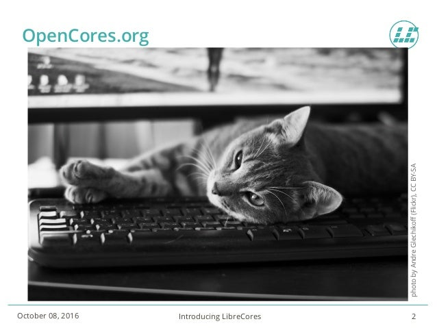 Presenting the new LibreCores site at ORCONF 2016 in Bologna Slide 2