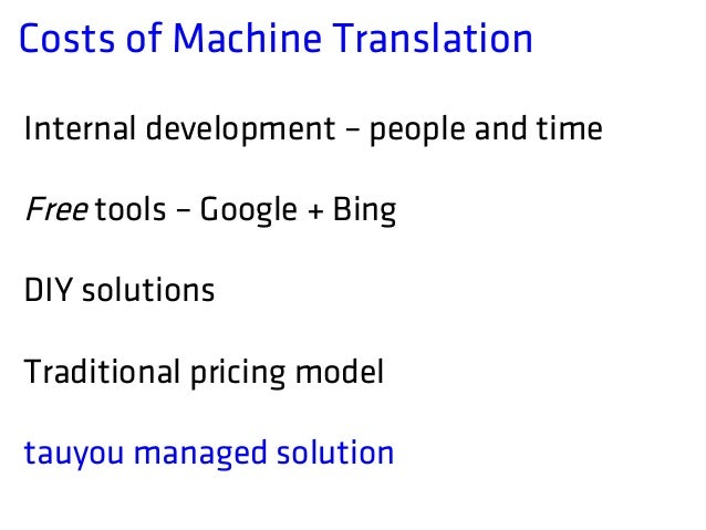 the development of machine translation essay The cold war origins of google translate in 1946 he read a report by english physicist andrew d booth which inspired him to believe that machine translation was just around the corner in the following years.