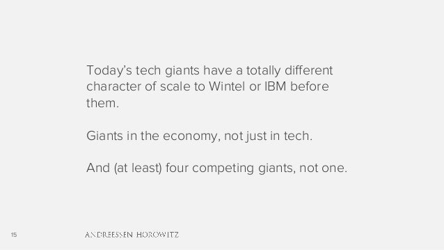 15 Today's tech giants have a totally different character of scale to Wintel or IBM before them. Giants in the economy, no...