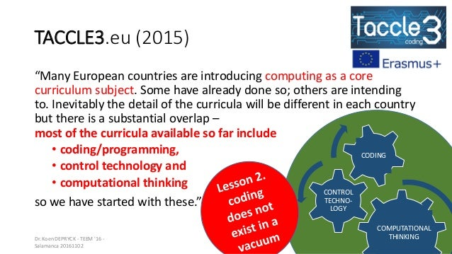 """TACCLE3.eu (2015) """"Many European countries are introducing computing as a core curriculum subject. Some have already done ..."""