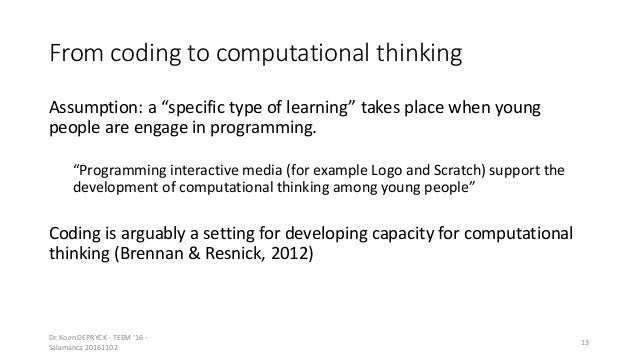 """From coding to computational thinking Assumption: a """"specific type of learning"""" takes place when young people are engage i..."""