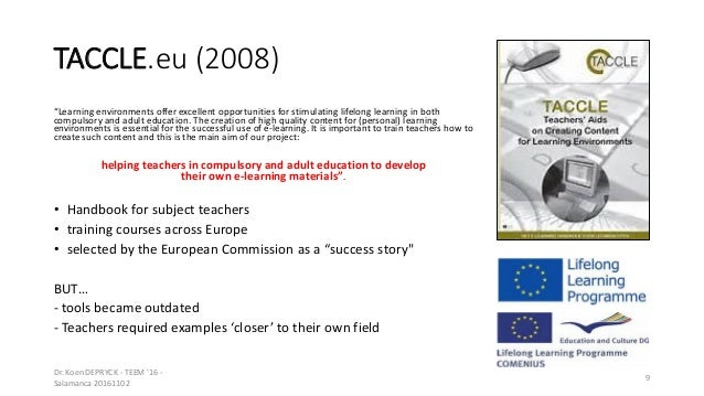 """TACCLE.eu (2008) """"Learning environments offer excellent opportunities for stimulating lifelong learning in both compulsory..."""
