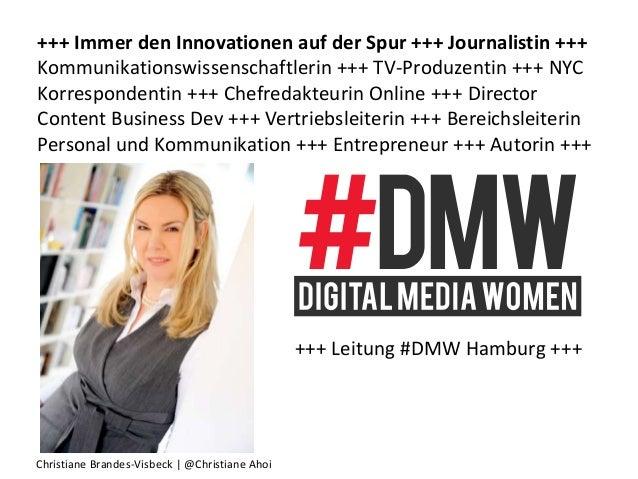 Christiane Brandes-Visbeck | @Christiane Ahoi +++ Immer den Innovationen auf der Spur +++ Journalistin +++ Kommunikationsw...