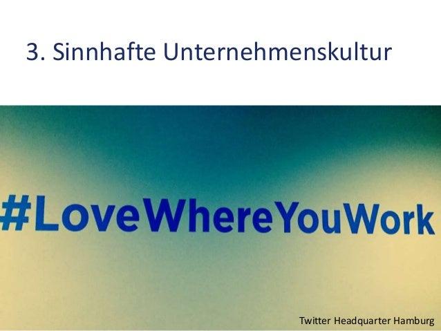 3. Sinnhafte Unternehmenskultur Twitter Headquarter Hamburg