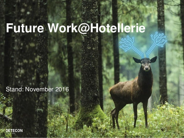 Future Work@Hotellerie Stand: November 2016