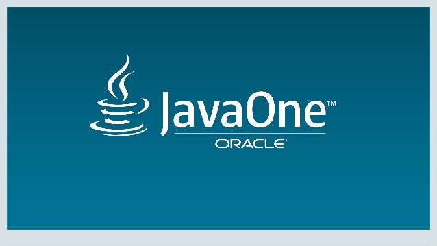 Copyright © 2016, Oracle and/or its affiliates. All rights reserved. | JavaOne San Francisco 2016 フィードバック 2016年11月11日 日本オラ...