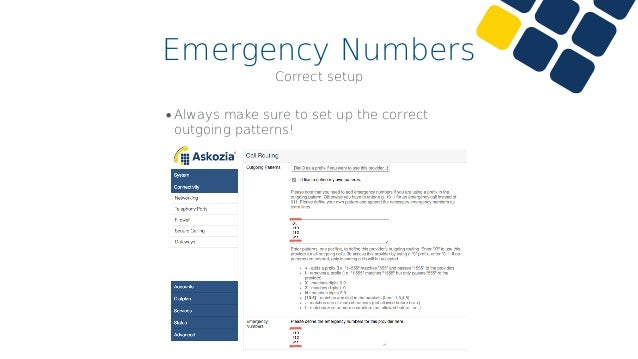 Emergency Numbers •Set up the correct provider for the your location! Correct setup
