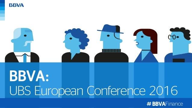 BBVAFinance UBS European Conference 2016 BBVA: