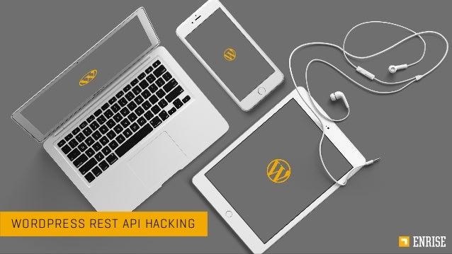WORDPRESS REST API HACKING