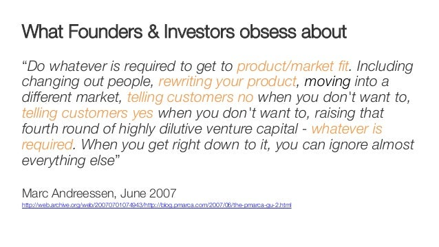 """What Founders & Investors obsess about """"Do whatever is required to get to product/market fit. Including changing out people..."""