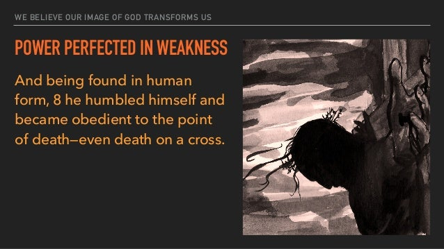 In doing this, Jesus demonstrated the true nature or image of God.