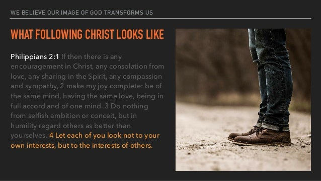 THINK LIKE JESUS! 5 Let the same mind be in you that was in Christ Jesus, 6 who, though he was in the form of God, did not...