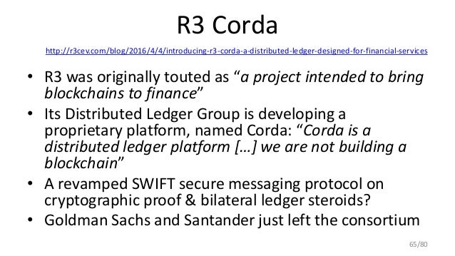 R3 Corda http://r3cev.com/blog/2016/4/4/introducing-r3-corda-a-distributed-ledger-designed-for-financial-services • R3 was...