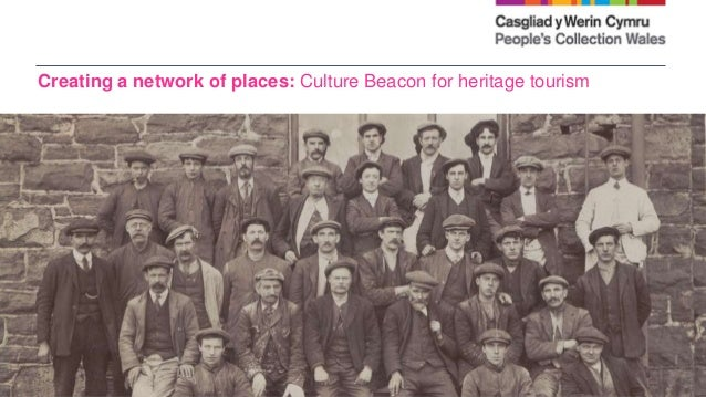 Creating a network of places: Culture Beacon for heritage tourism