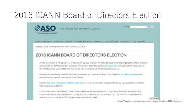 2016 ICANN Board of Directors Election https://aso.icann.org/aso-icann/icann-board-elections/2016-elections/