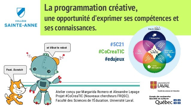 La programmation créative, une opportunité d'exprimer ses compétences et ses connaissances. Atelier conçu par Margarida Ro...