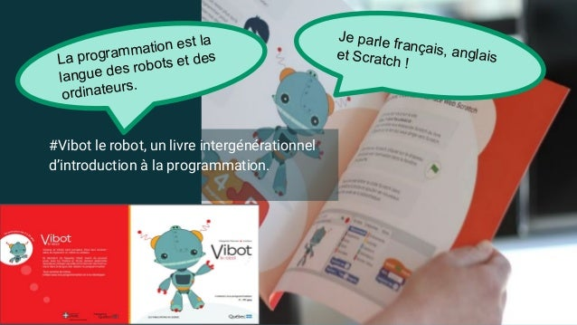 @margaridaromero #Vibot le robot, un livre intergénérationnel d'introduction à la programmation. La programmation est la l...