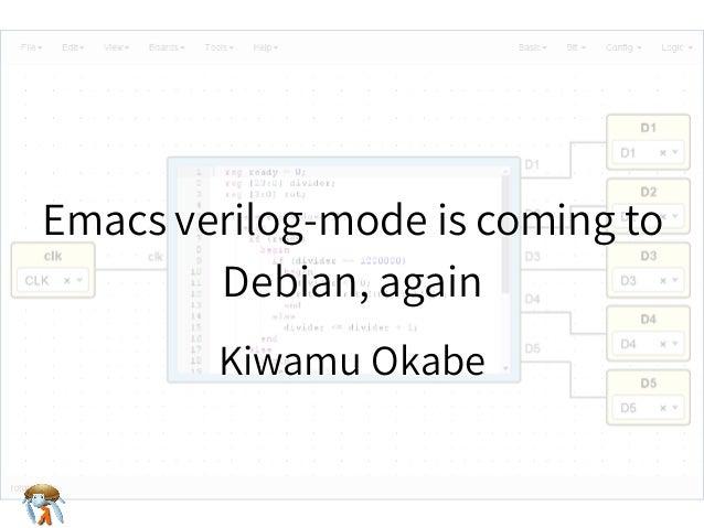 Emacs verilog-mode is coming to Debian, again Emacs verilog-mode is coming to Debian, again Emacs verilog-mode is coming t...
